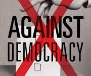 """Against Democracy"" A Review -Alexander Cullen"